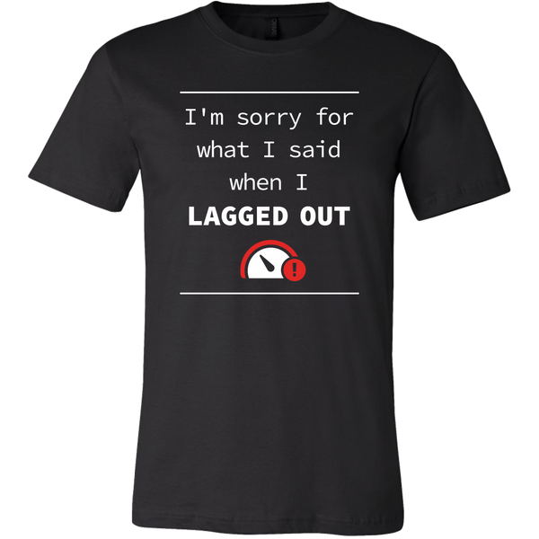 Lagged Out Apology Men's T-Shirt