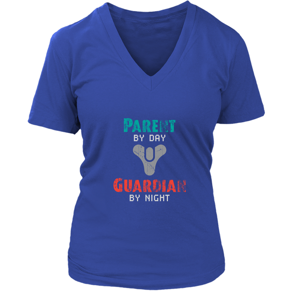 Destiny Parent by Day, Guardian by Night Women's V-Neck T-Shirt