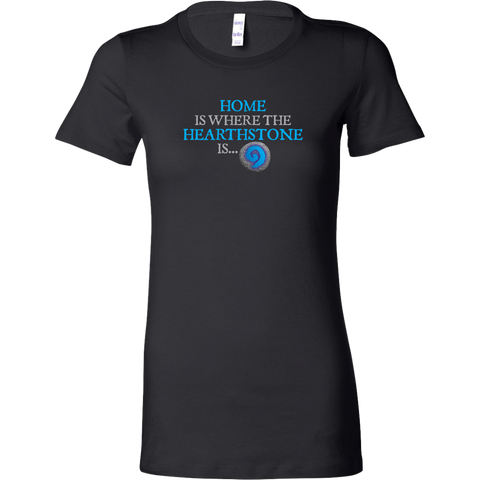 Home is Where the Hearthstone is (Circle Shaped) Women's T-Shirt