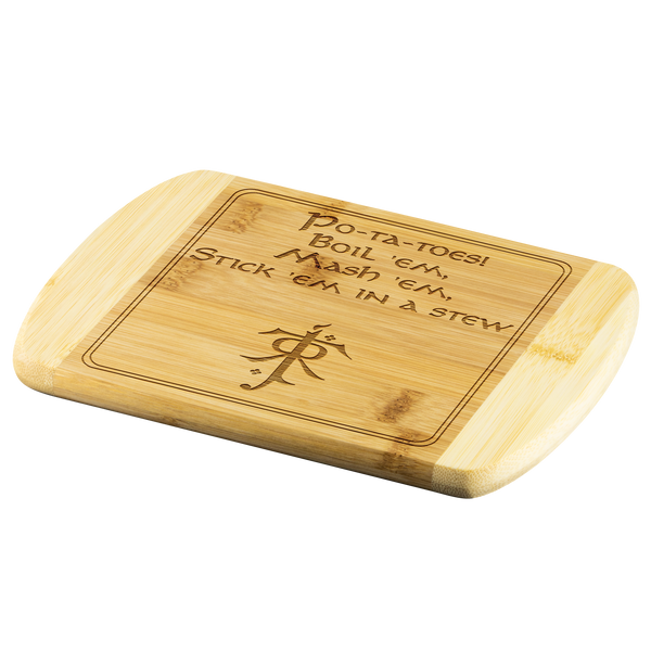 LOTR Po-ta-toes Laser Etched Bamboo Cutting Board