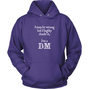 Dungeons and Dragons DM Always Right Hoodie