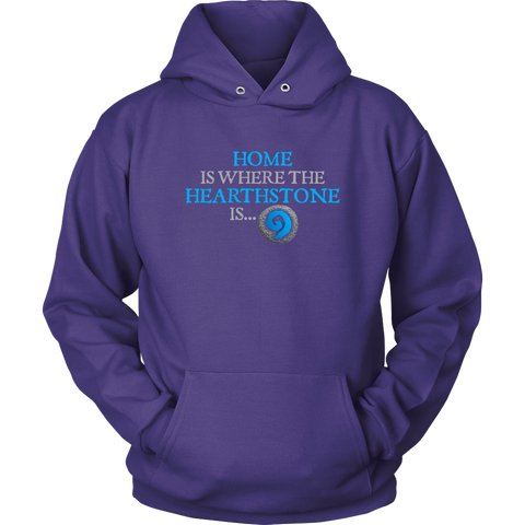 Home is Where the Hearthstone is Hoodie
