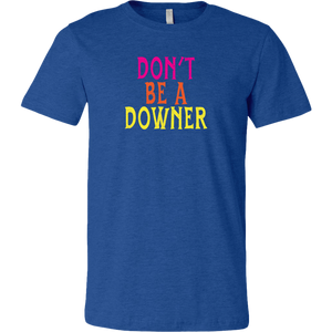 We Happy Few Don't Be a Downer Men's T-Shirt