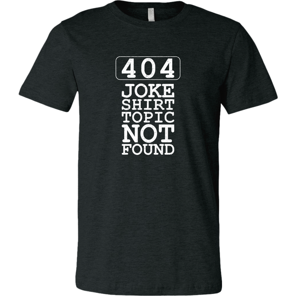404 Joke Shirt Topic Not Found Men's T-Shirt