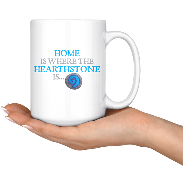 Home is Where the Hearthstone is Mug