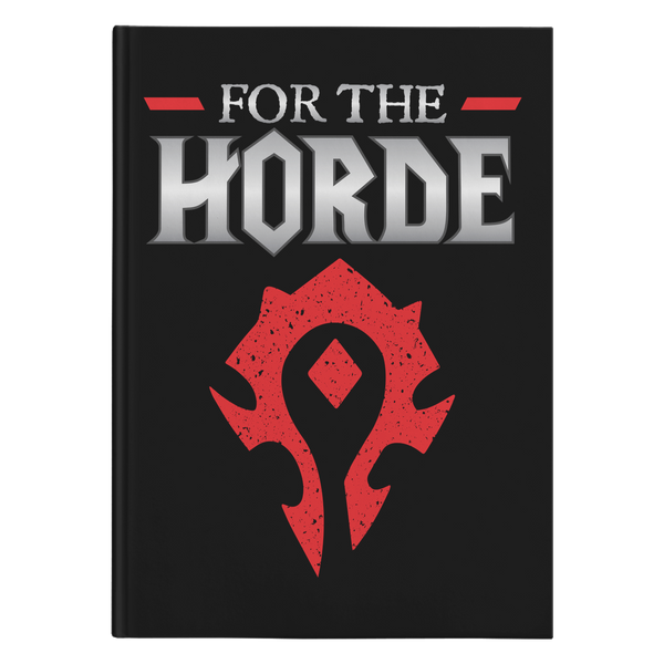 "World of Warcraft ""For the Horde"" Hard Cover Journal"