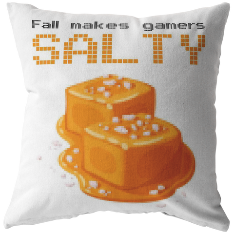 Fall Makes Gamers Salty Pillow