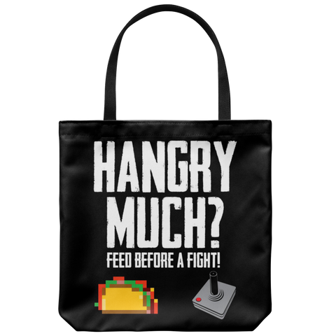 Hangry Much Tote Bag