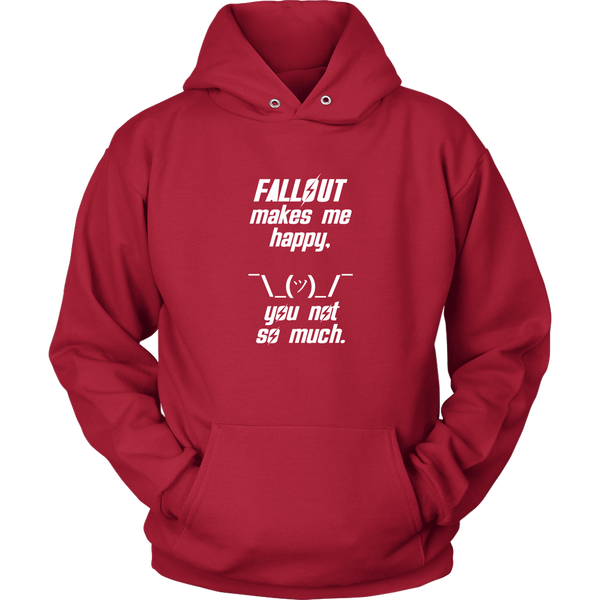 Fallout Makes Me Happy Hoodie