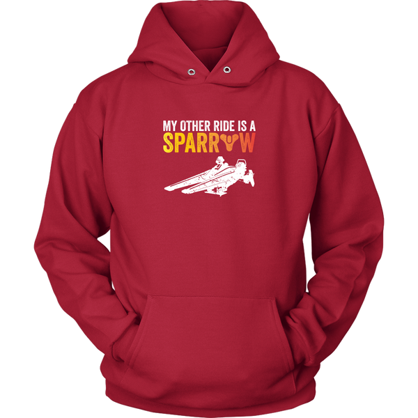 My Other Ride is a Sparrow Destiny Hoodie