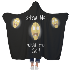 Rick and Morty Show Me What You Got Hooded Blanket
