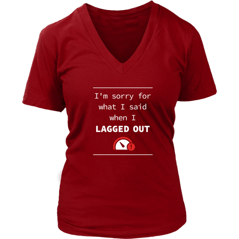 Lagged Out Apology Women's V-Neck T-Shirt