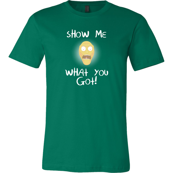Rick and Morty Show Me What You Got Men's T-Shirt