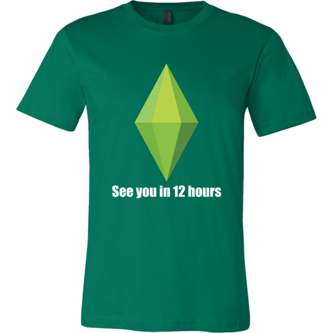 "The Sims ""See you in 12 hours"" Men's T-Shirt"