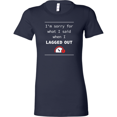 Lagged Out Apology Women's T-Shirt