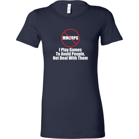 No MMORPG Anti-Social Gamer Women's T-Shirt