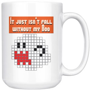 It Just Isn't Fall Without My Boo Mug