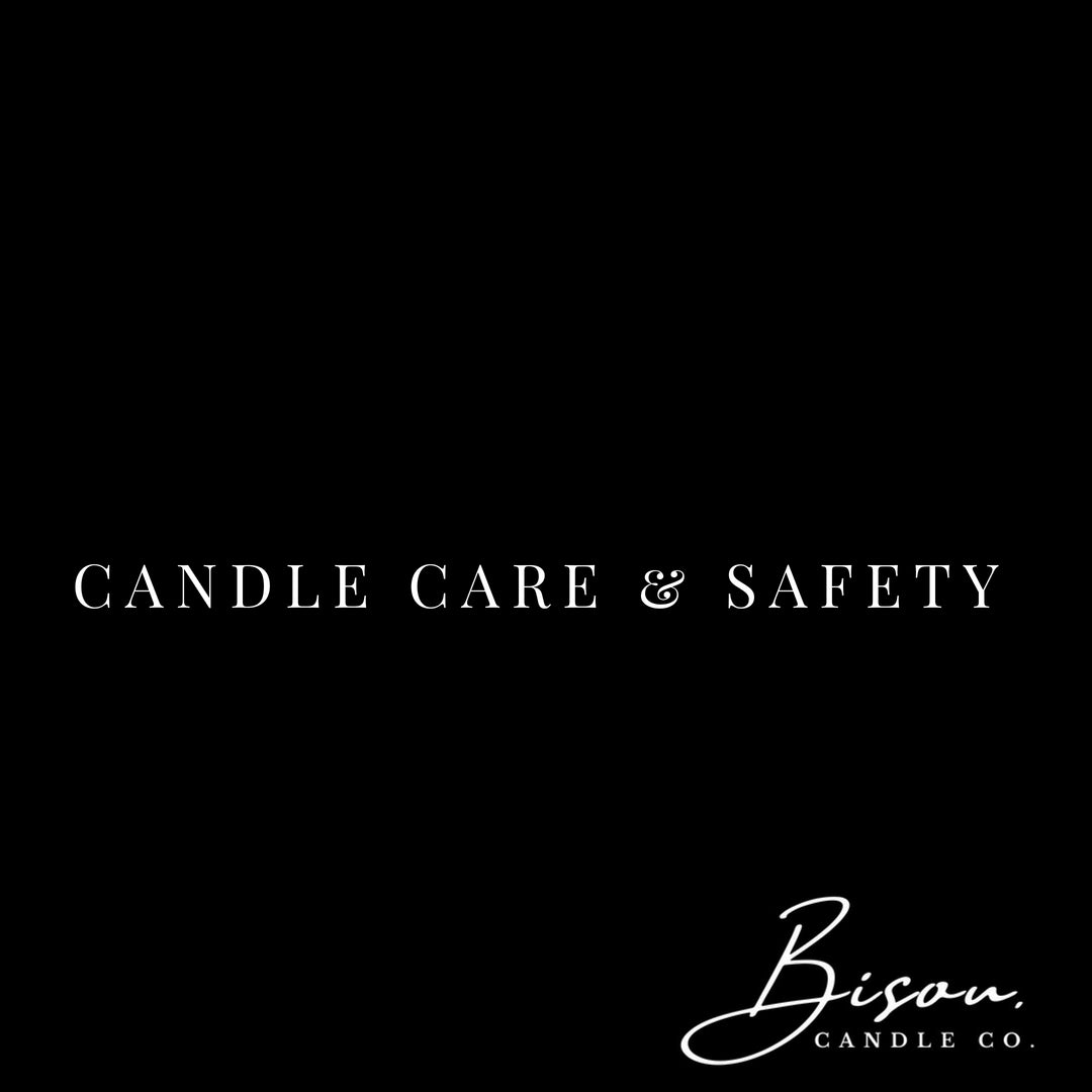 Candle Care & Saftey