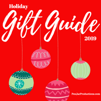 2019 Holiday Gift Guide from PenJarProductions.com