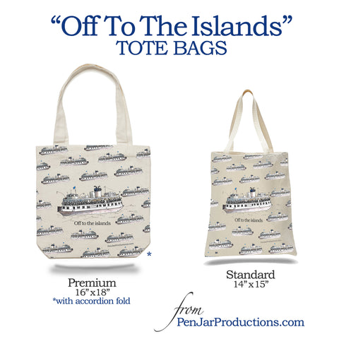 Off To the Islands Tote Bags by PenJarProductions.com - Toronto Island Ferry