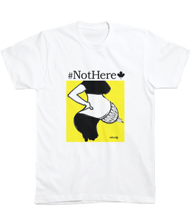 #NotHere🍁 T-Shirt 2