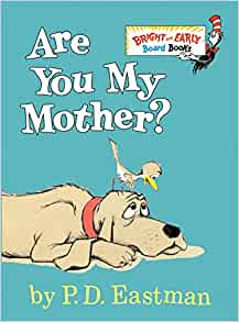 Dr Seuss - Are You My Mother?