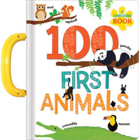 A Carry Along Book: 100 First Animals