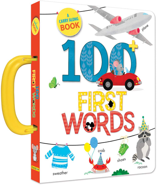 A Carry Along Book: 100 First Words