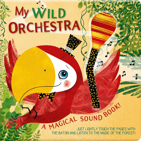 My Wild Orchestra: A Magical Sound Book!