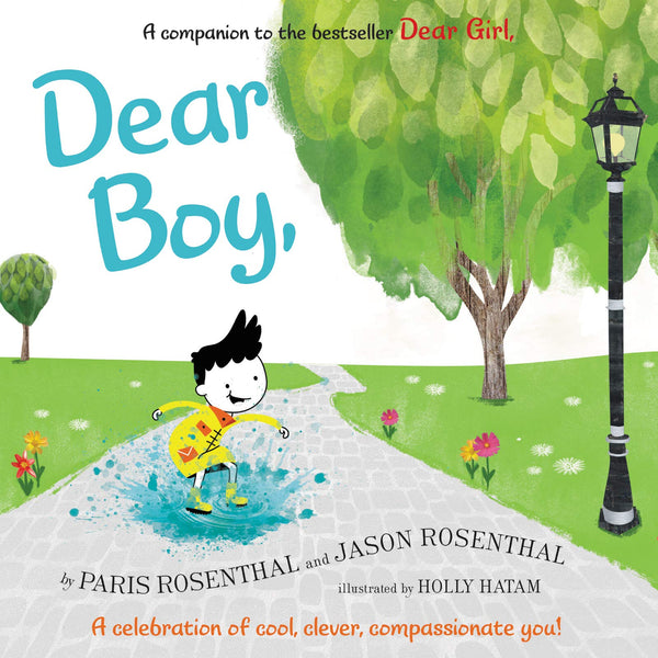 Dear Boy, A celebration of Cool, Clever, Compassionate You!