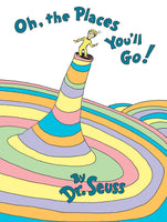 Dr Seuss - Oh The Places You'll Go