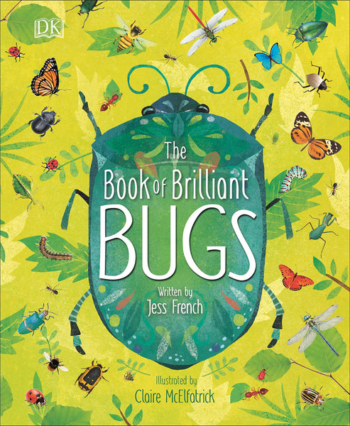 The Book of Brilliant Bugs - Hardcover
