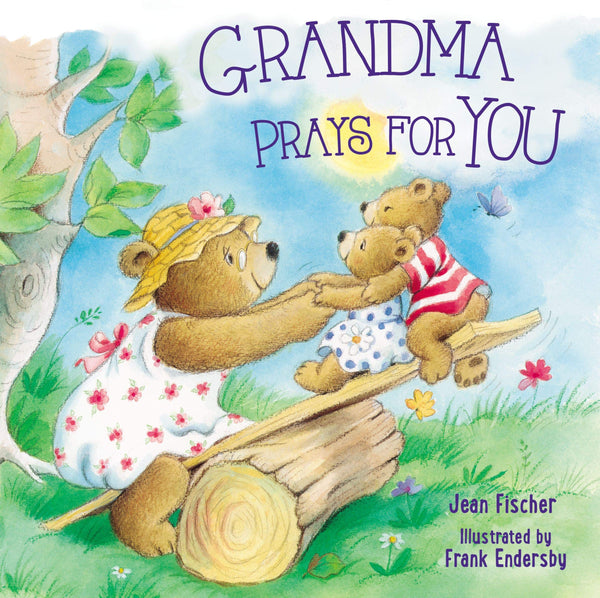 Grandma Prays For You Board Book