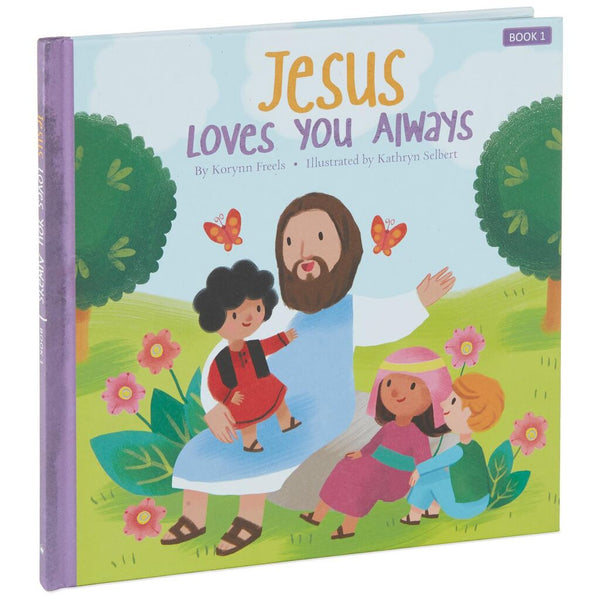 Jesus Loves You Always Hardcover Book
