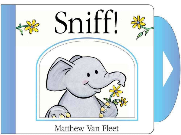 Sniff!: Mini Board Book