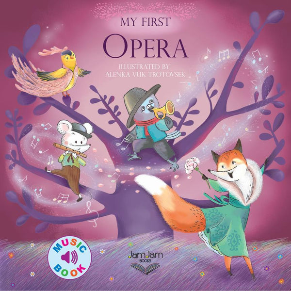 My First Opera - Music Book