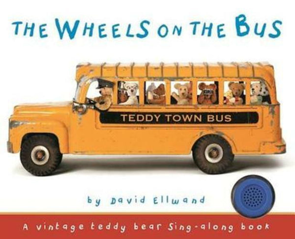 The Wheels on the Bus Sing Along Board Book