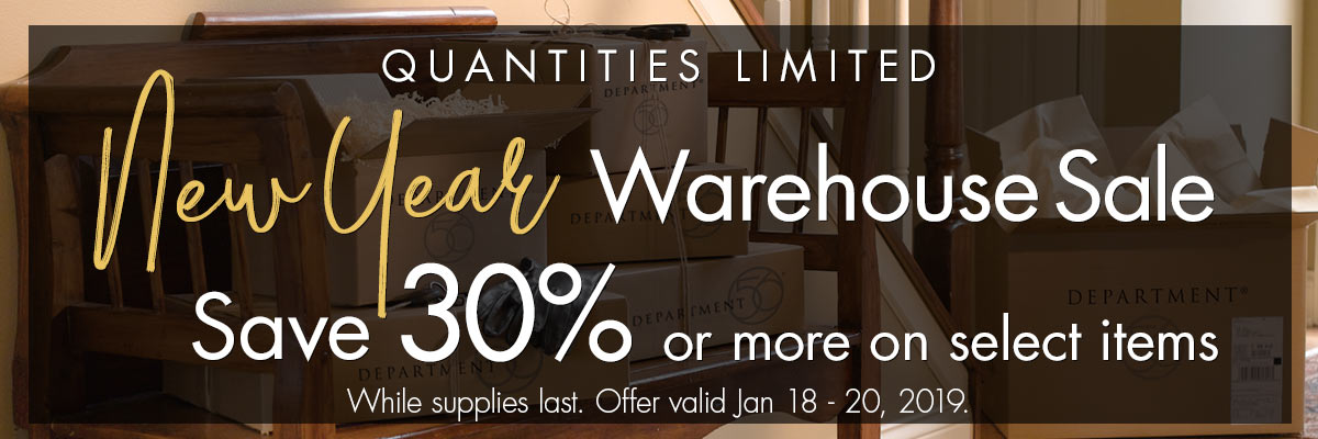 New Year Warehouse Sale - Save 30% or more for a limited time on select skus.