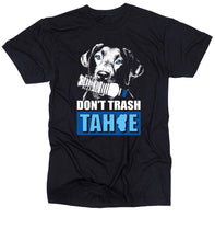 Load image into Gallery viewer, Don't Trash Tahoe Shirts