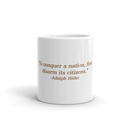 Mug. To conquer a nation, first disarm it's citizens.