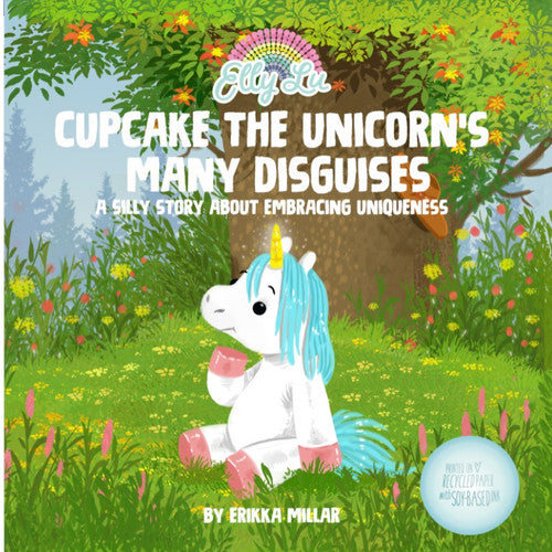 Cupcake the Unicorn's Many Disguises Book