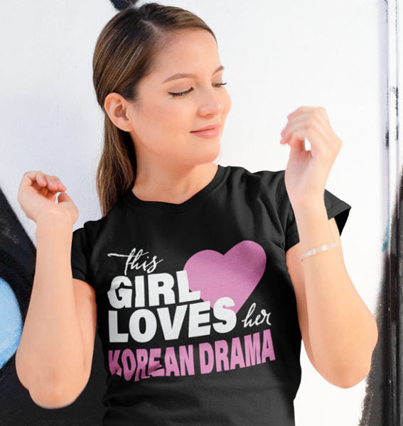 This Girl Loves Her Korean Drama T-Shirt Black