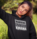 Warning May Spontaneously Start Talking About KDrama Hoodie Black A