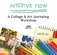 Load image into Gallery viewer, Intuitive Flow: A Collage & Art Journaling Workshop