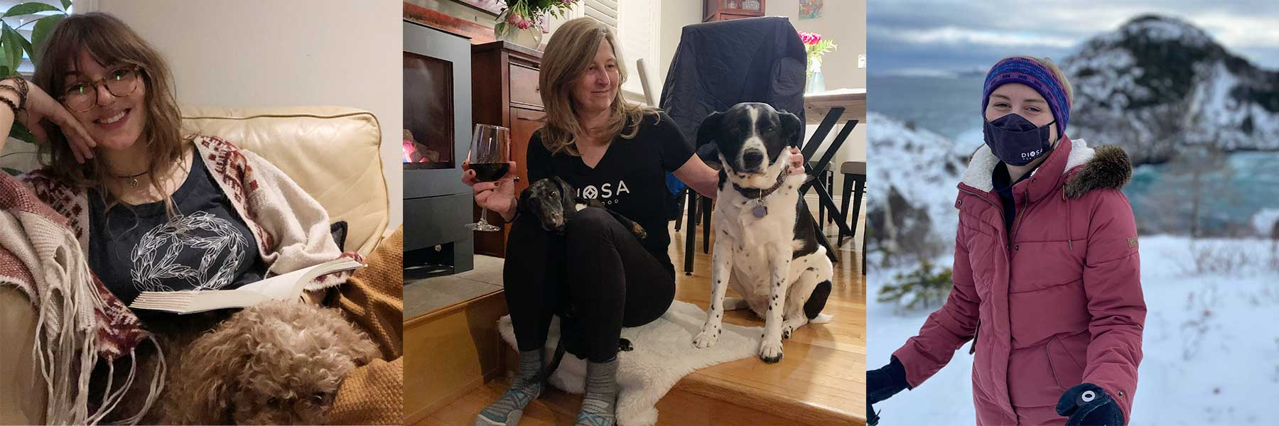 DIOSAs living their best hygge life. Jade in an armchair with the DIOSA flow tee. Kim with her dog wearing the DIOSA for Good t-shirt. Katie snowshoeing wearing the DIOSA for Good mask.