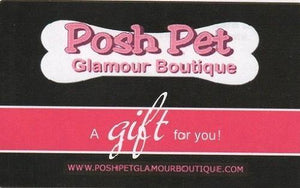 $50 Pet Store Gift Card - Posh Pet Glamour Boutique