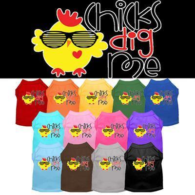 Chicks Dig Me Shirt - Posh Pet Glamour Boutique