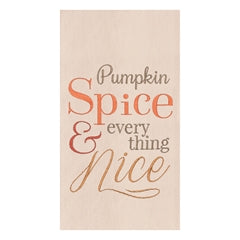 Pumpkin Spice & Everything Nice Cotton Kitchen Tea or Dish Towel