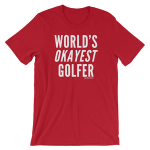 World's Okayest Golfer Tee Shirt