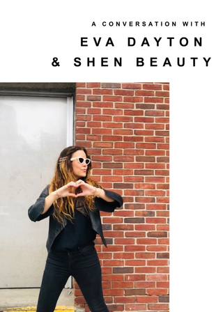 A Conversation with Eva & Shen Beauty